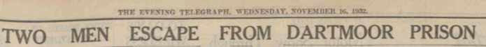 2nd Escape Headline, Evening Telegraph Nov 16 1932
